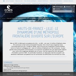 Hauts-de-France - Lille : le dynamisme d'une métropole frontalièr