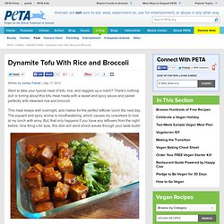 Dynamite Tofu With Rice and Broccoli