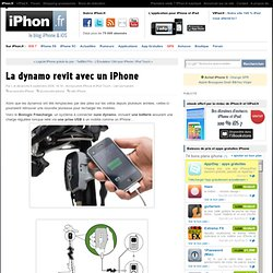 La dynamo revit avec un iPhone - iPhone 4, iPad, iPod Touch : le blog iPhon.fr
