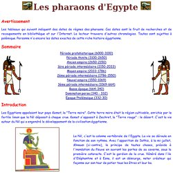 Liste des dynasties des Pharaons d'Egypte