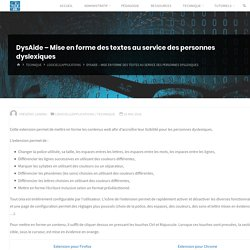 DysAide – Mise en forme des textes au service des personnes dyslexiques – Tice 68