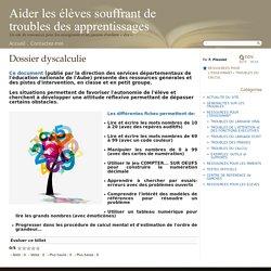 Dossier dyscalculie - Aider les élèves souffrant de troubles des apprentissages