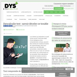Dyscalculie test : savoir déceler ce trouble - Troubles DYS