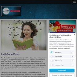 Méthode - Dyslexie - TDA - Dyscalculie - France - La Méthode Davis Officiellement