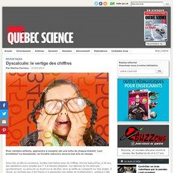 Dyscalculie: le vertige des chiffres / Québec Science