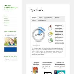 Dyschronie - Troubles d'apprentissage