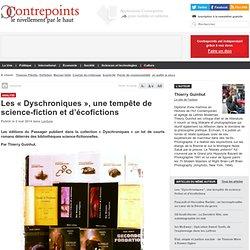 Les «Dyschroniques», une tempête de science-fiction et d'écofictions