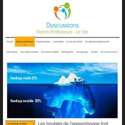 Dyscussions parents professeurs - Un handicap invisible