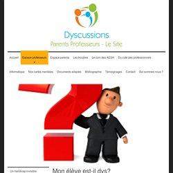 Astuces pour DYS