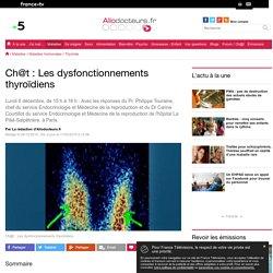 Ch@t : Les dysfonctionnements thyroïdiens