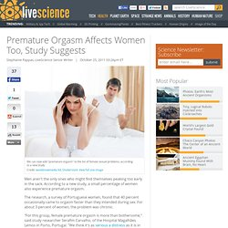 Premature Orgasm Affects Women Too, Study Suggests