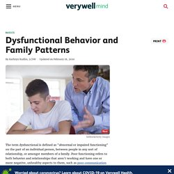 Dysfunctional Behavior and Family Patterns