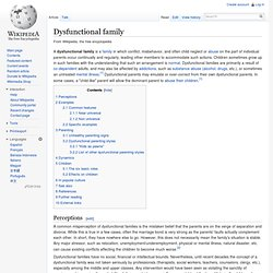 Dysfunctional family - Wikipedia, the free encyclopedia