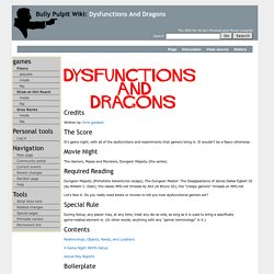 Dysfunctions And Dragons - Bully Pulpit Games