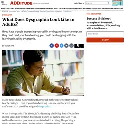 Dysgraphia in Adults: Recognizing Symptoms Later in Life