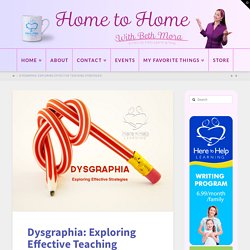 Dysgraphia: Exploring Effective Strategies