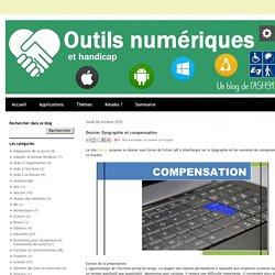 Dossier Dysgraphie et compensation