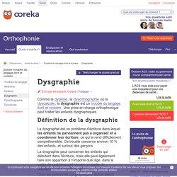 Dysgraphie: définition, causes et traitement de la dysgraphie