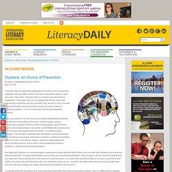 Dyslexia: An Ounce of Prevention...