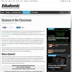 Dyslexia in the Classroom