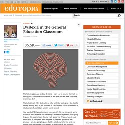 Dyslexia in the General Education Classroom