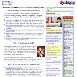 Dyslexia the Gift. Information and Resources for Dyslexia