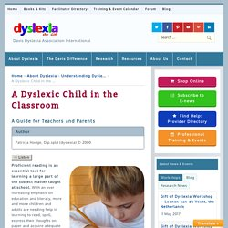 A Dyslexic Child in the Classroom – Dyslexia the Gift