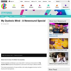 My Dyslexic Mind - A Newsround Special - CBBC Newsround