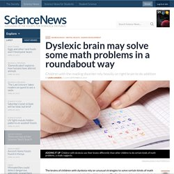 Dyslexic brain may solve some math problems in a roundabout way
