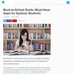 32 Apps Dyslexic Students Will Love for Everyday Learning