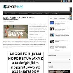 Dyslexie : une police conçue pour améliorer la lecture des dyslexiques - Sciences