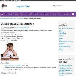 Dyslexie et anglais : une fatalité ? - Langues Dijon