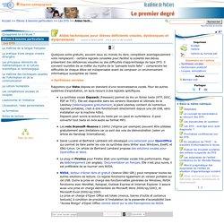 Aides techniques pour élèves déficients visuels, dyslexiques et dyspraxiques- Portail premier degré