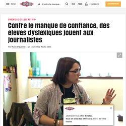 Contre le manque de confiance, des élèves dyslexiques jouent aux journalistes