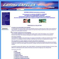 Editions CAPELSA Agence WORLDSOFT - Livres pour enfants dyslexiques - Les mots à l'endroit