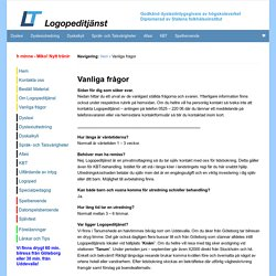 Vanliga frågor - Logopeditjänst - dyslexi, dyskalkyli, dyslexiutredningar, dyslexidiagnos