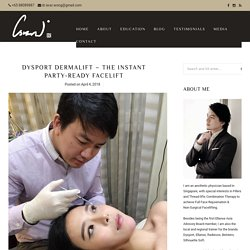 Dysport Dermalift - The Instant Party-Ready Facelift - Doctor Israr Wong