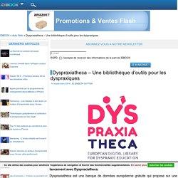 Dyspraxiatheca – Une bibliothèque d'outils pour les dyspraxiques
