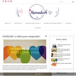 DYSPRAXIE: 25 vidéos pour comprendre! - Mamanbooh