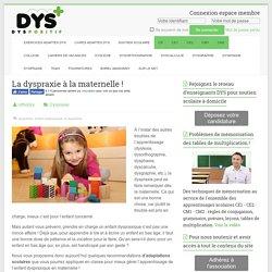La dyspraxie à la maternelle ! - Troubles DYS