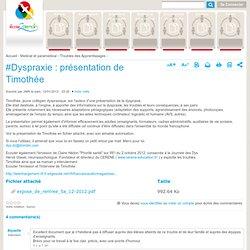 #Dyspraxie : présentation de Timothée