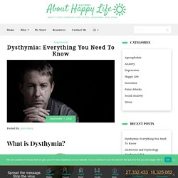 Dysthymia: Everything You Need To Know