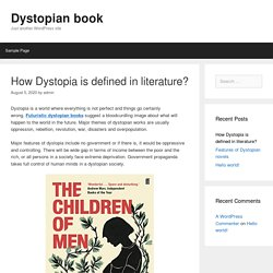 How Dystopia is defined in literature?