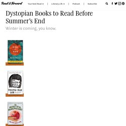 Dystopian Books to Read Before Summer's End