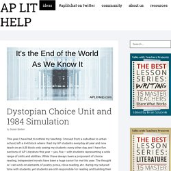 Dystopian Choice Unit and 1984 Simulation