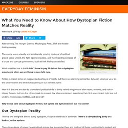 What You Need to Know About How Dystopian Fiction Matches Reality