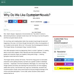 Why Do We Like Dystopian Novels?