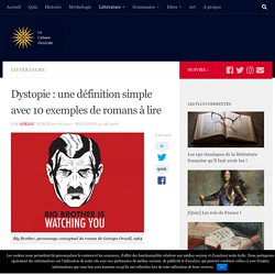 Qu'est-ce qu'une dystopie ? 10 exemples de classiques à lire !