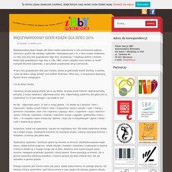 Międzynarodowy Dzień Książki dla Dzieci 2014 : IBBY – Polska Sekcja