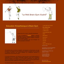 E.K. et Brain Gym - Le Petit Brain Gym illustré